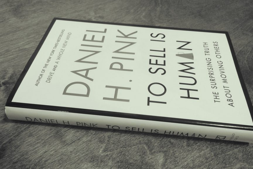 Daniel Pink   To Sell is Human